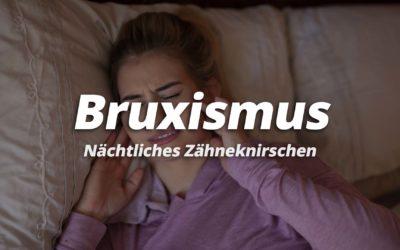Bruxismus