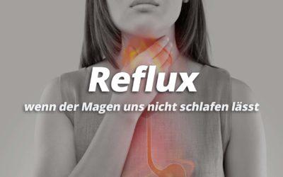 Reflux und Sodbrennen